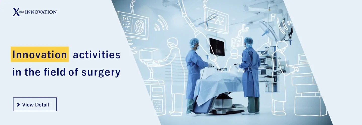 OLYMPUS CROSS INNOVATION Innovation Activities in the Field of Surgery